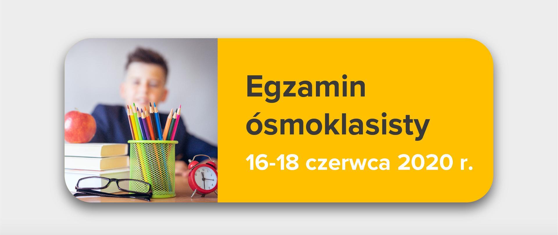 Egzamin ósmoklasisty 16 czerwca 2020- język polski