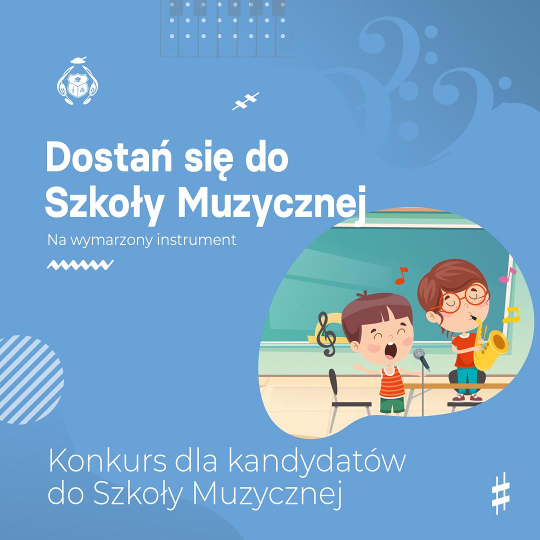 Konkurs dla kandydatów doSzkoły Muzycznej wPorąbce Uszewskiej ?
